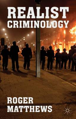 Realist Criminology