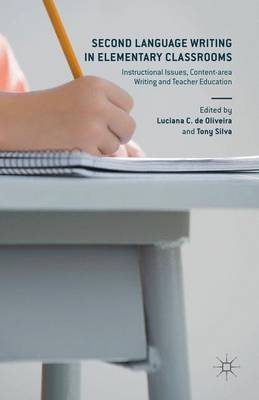 Second Language Writing in Elementary Classrooms: Instructional Issues, Content-area Writing and Teacher Education