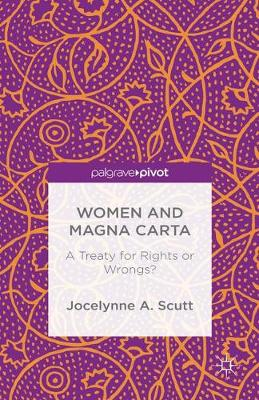 Women and The Magna Carta: A Treaty for Control or Freedom?