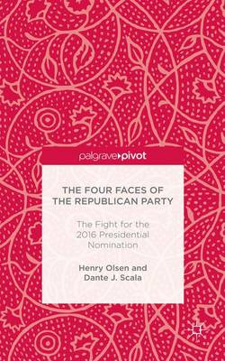 The Four Faces of the Republican Party and the Fight for the 2016 Presidential Nomination: 2015
