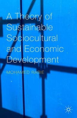 A Theory of Sustainable Sociocultural and Economic Development: 2090