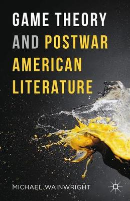 Game Theory and Postwar American Literature: 2016