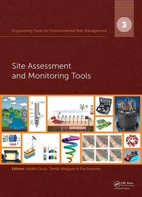 Engineering Tools for Environmental Risk Management: 3. Site Assessment and Monitoring Tools
