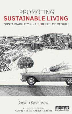 Promoting Sustainable Living: Sustainability as an Object of Desire
