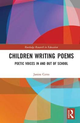 Children Writing Poems: Poetic Voices in and out of School