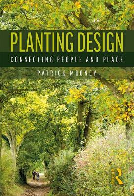 Planting Design: Connecting People and Place