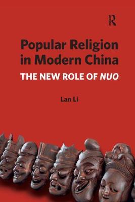 Popular Religion in Modern China: The New Role of Nuo