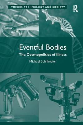 Eventful Bodies: The Cosmopolitics of Illness