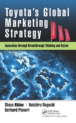 Toyota's Global Marketing Strategy: Innovation through Breakthrough Thinking and Kaizen