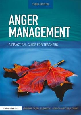 Anger Management: A Practical Guide for Teachers