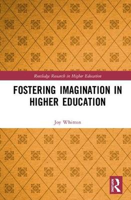 Fostering Imagination in Higher Education: Disciplinary and Professional Practices
