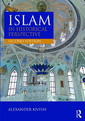 Islam in Historical Perspective: International Student Edition