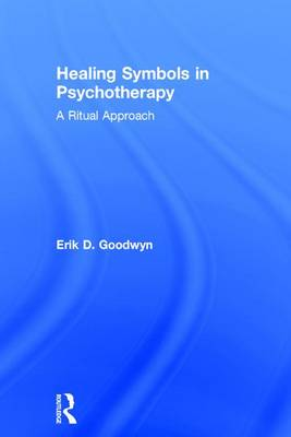 Healing Symbols in Psychotherapy: A Ritual Approach