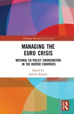 Managing the Euro Crisis: National EU policy coordination in the debtor countries