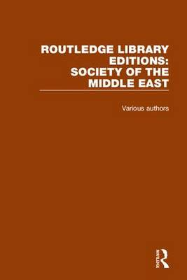 Routledge Library Editions: Society of the Middle East
