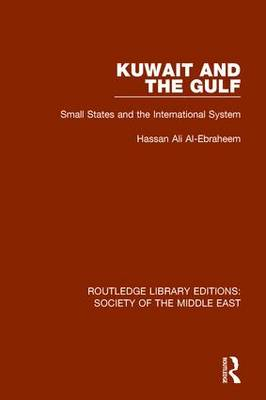 Kuwait and the Gulf: Small States and the International System