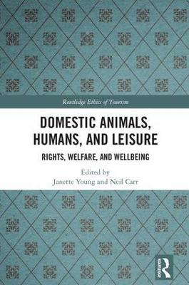 Domestic Animals, Humans, and Leisure: Rights, Welfare, and Wellbeing