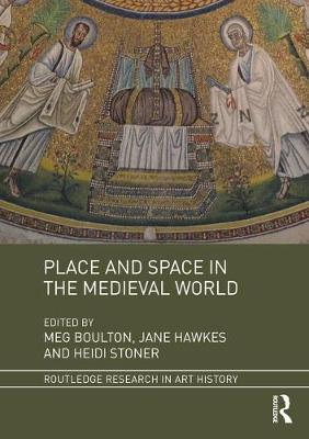 Place and Space in the Medieval World