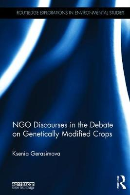 NGO Discourses in the Debate on Genetically Modified Crops