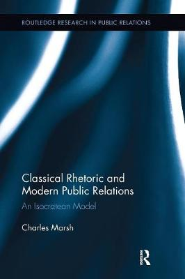 Classical Rhetoric and Modern Public Relations: An Isocratean Model