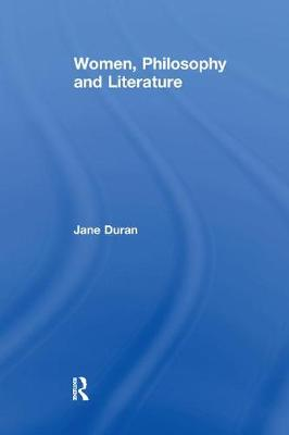 Women, Philosophy and Literature