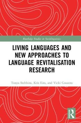 Living Languages and New Approaches to Language Revitalisation Research