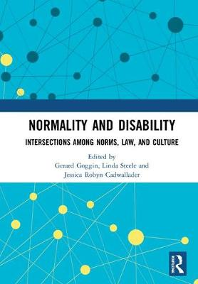 Normality and Disability: Intersections among Norms, Law, and Culture