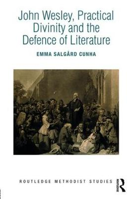 John Wesley, Practical Divinity and the Defence of Literature