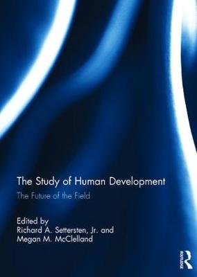 The Study of Human Development: The Future of the Field