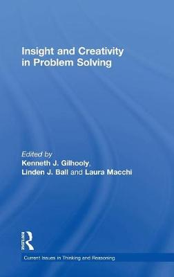 Insight and Creativity in Problem Solving