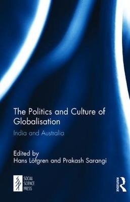 The Politics and Culture of Globalisation: India and Australia