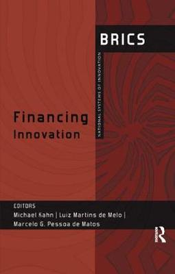 Financing Innovation: BRICS National Systems of Innovation