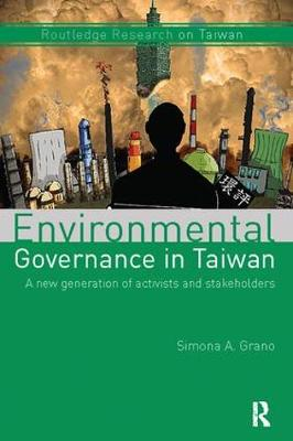 Environmental Governance in Taiwan: A New Generation of Activists and Stakeholders