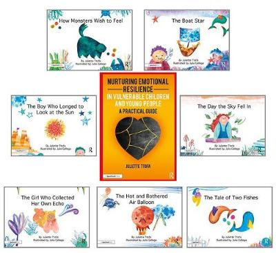 Nurturing Emotional Resilience in Vulnerable Children and Young People and Picture Books: Guidebook and Seven Storybooks Set
