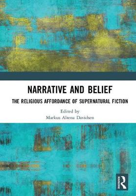 Narrative and Belief: The Religious Affordance of Supernatural Fiction