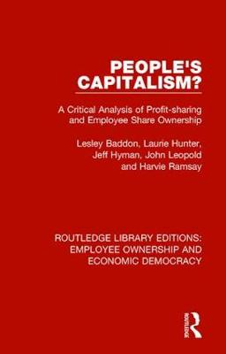 People's Capitalism?: A Critical Analysis of Profit-Sharing and Employee Share Ownership