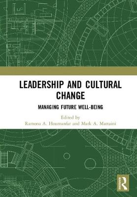 Leadership and Cultural Change: Managing Future Well-Being