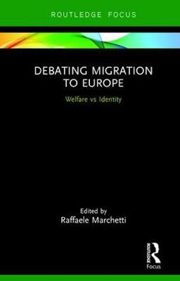 Debating Migration to Europe: Welfare vs Identity