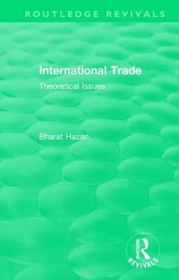 : International Trade (1986): Theoretical Issues