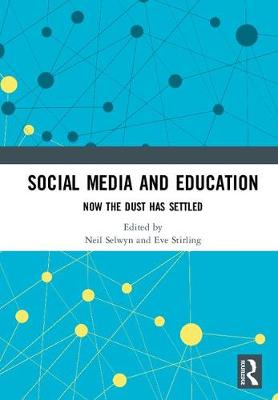 Social Media and Education: Now the Dust Has Settled