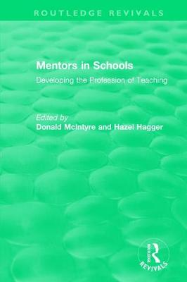 Mentors in Schools (1996): Developing the Profession of Teaching