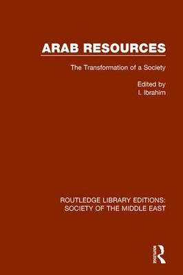 Arab Resources: The Transformation of a Society