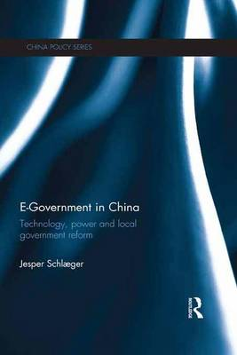 E-Government in China: Technology, Power and Local Government Reform