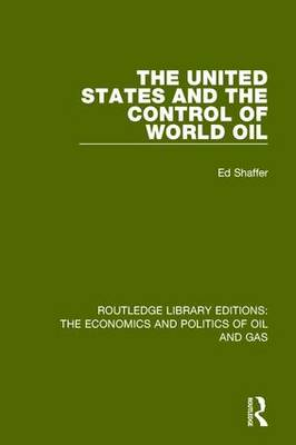 The United States and the Control of World Oil