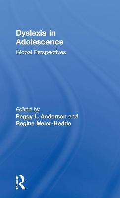 Dyslexia in Adolescence: Global Perspectives