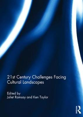 21st Century Challenges Facing Cultural Landscapes