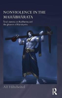Nonviolence in the Mahabharata: Siva's Summa on Rishidharma and the Gleaners of Kurukshetra