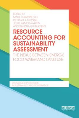 Resource Accounting for Sustainability Assessment: The Nexus between Energy, Food, Water and Land Use