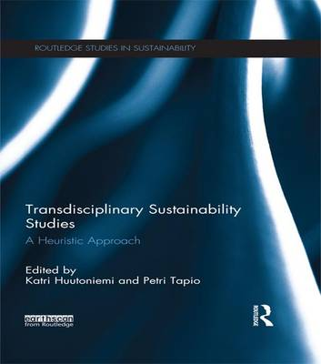 Transdisciplinary Sustainability Studies: A Heuristic Approach