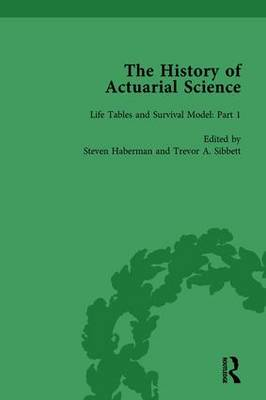 The History of Actuarial Science Vol I